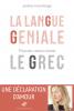 Marcolongo : La langue géniale - 9 bonnes raisons d'aimer le grec