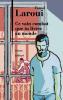 Laroui : Ce vain combat que tu livres au monde