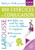 800 exercices de conjugaison (spécial Junior CE/CM, 7-10 ans)