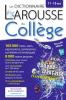 Le Dictionnaire Larousse du collège (11-15 ans) (nouv. éd.)