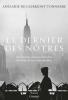 De Clermont-Tonnerre : Le dernier des nôtres (Grand Prix Académie Française 2016)