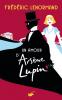 Lenormand : Un amour d'Arsène Lupin