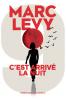 Levy : 9 (1) : C'est arrivé la nuit