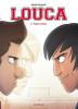 Louca 2 : Face à face
