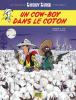 Lucky Luke d'après Morris 09 : Un cow-boy dans le coton