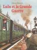 Grégoire : Lulu et la Grande Guerre