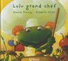 Picouly : Lulu grand chef