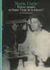 Balibar : Madame Curie. Femme savante ou Sainte Vierge de la science ?
