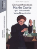 Hédelin : L'incroyable destin de Marie Curie qui découvrit la radioactivité