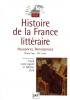Histoire de la France Littéraire 1 : Naissance - Renaissance - Moyen Age - XVe siècle