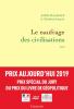 Maalouf : Le naufrage des civilisations (Prix Aujourd'hui 2019)