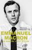 Prissette : Emmanuel Macron en marche vers l'Élysée