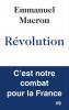 Macron : Révolution. C'est notre combat pour la France