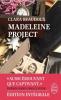 Beaudoux : Madeleine project (saison 1 - 4)