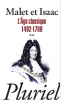 Malet et Isaac 2 : L'Age classique 1492 - 1789