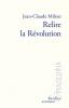 Milner : Relire la Révolution