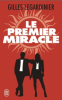 Legardinier : Le premier miracle