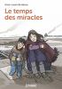 Bondoux : Le temps des miracles
