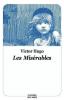 Hugo : Les Misérables (texte abrégé)