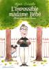 Desarrthe : L'impossible madame Bébé