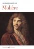 Forestier : Molière (Prix Château de Versailles du Livre d'Histoire 2019)