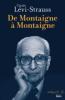 Lévi-Strauss : De Montaigne à Montaigne