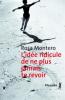 Montero : L'idée ridicule de ne plus jamais te revoir