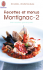 Montignac : Recettes et menus Montignac - 2 (200 recettes provençales)