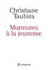 Taubira : Murmures à la jeunesse
