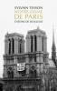 Tesson : Notre-Dame de Paris. Ô reine de douleur