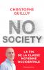 Guilluy : No Society - La fin de la classe moyenne en occident