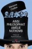 Chaillan : Ainsi philosophait Amélie Nothomb