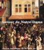 Autour de Notre Dame de Paris