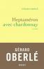 Oberlé : Heptaméron avec chardonnay (Nouvelles)
