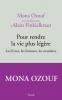 Ozouf : Pour rendre la vie plus légère. Les livres, les femmes, les manières