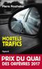 (2017) : Pouchairet : Mortels trafics