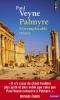 Veyne : Palmyre. L'irremplaçable trésor