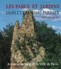Les parcs et jardins dans l'urbanisme parisien XIXe-XXe siècle