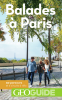 Paris. Balades à Paris