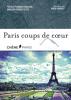 Paris coups de coeur (texte en français et en anglais)