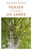 Tassin : Penser comme un arbre