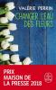 Perrin : Changer l'eau des fleurs