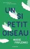 Pavlenko : Un si petit oiseau (Prix Jeune adulte Babelio 2019)