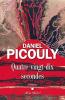 Picouly : Quatre-vingt-dix secondes