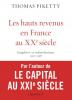 Piketty : Les hauts revenus en France au XXe siècle (nouv. éd.)