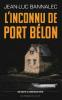 Bannalec : Dupin 04 : L'inconnu de port Belon - 4ème enquête du commissaire Dupin