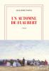 Postel : Un automne de Flaubert