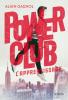 Gagnol : Power Club 1 - L'appentissage
