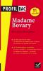 Etude sur : Flaubert : Madame Bovary de Flaubert. BAC Tle+L 2015-2016