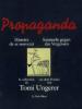 Ungerer : Propaganda. Histoire de se souvenir - Sammeln gegen das Vergessen